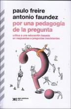 por-una-pedagogia-de-la-pregunta-paulo-freire-y-afaundez-3762-MLA4861353980_082013-F