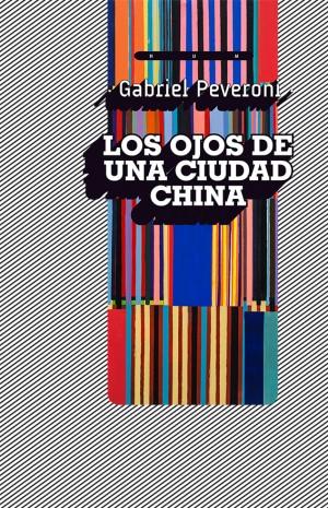 LOS-OJOS-DE-UNA-CIUDAD-CHINA-tapa-WEB